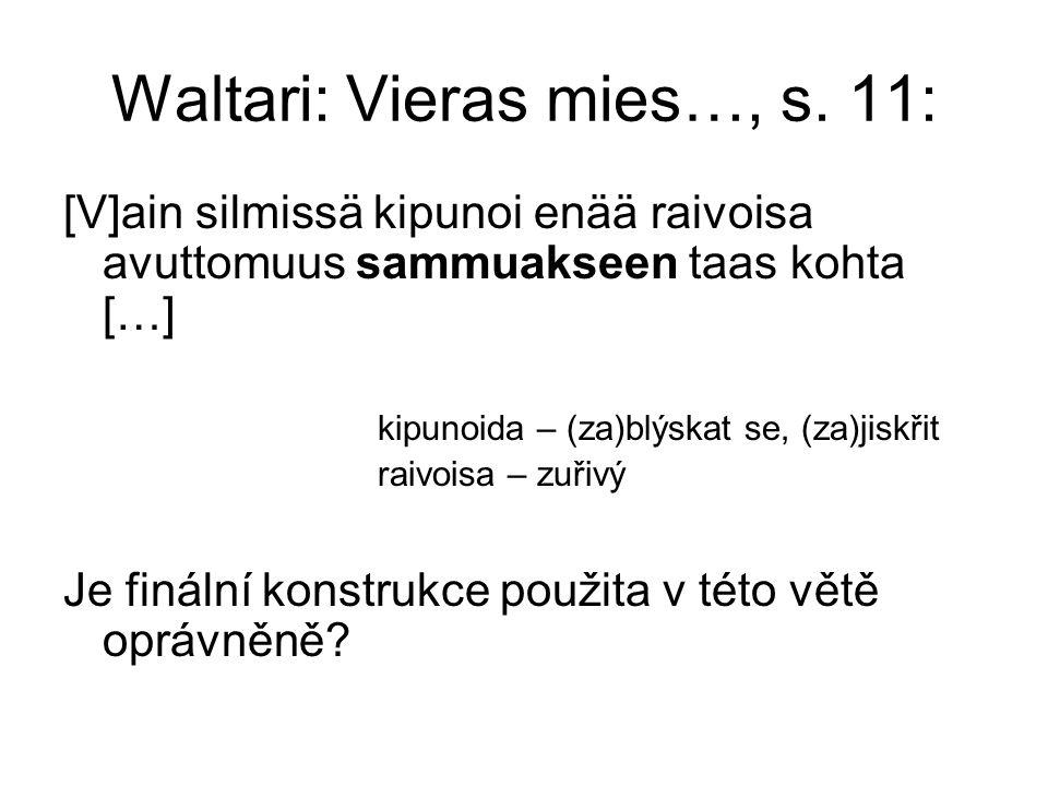 Waltari: Vieras mies…, s.