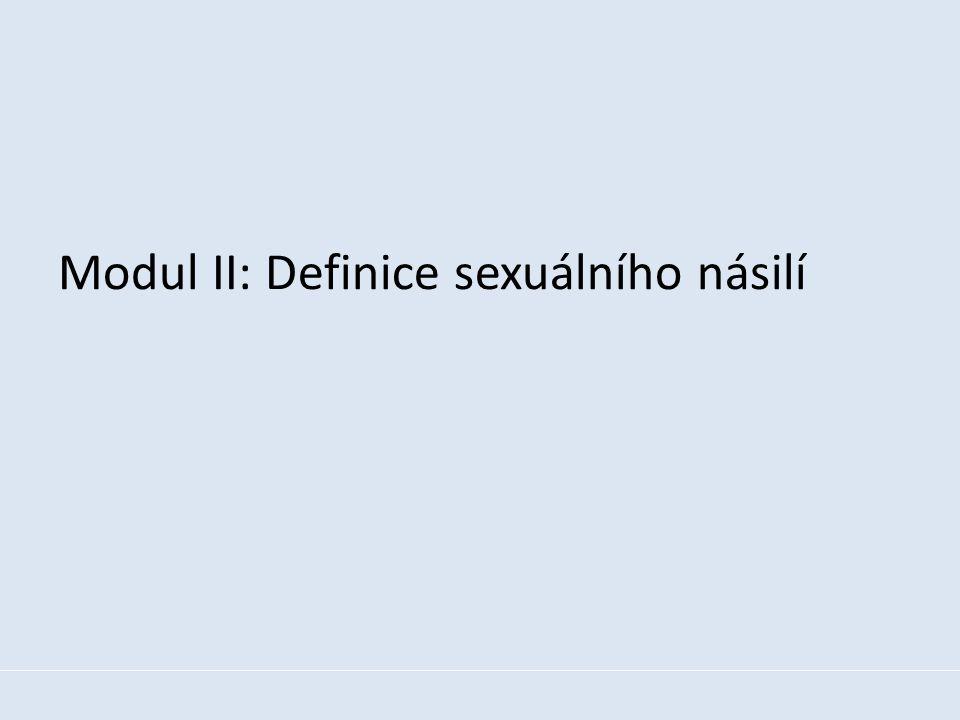 Modul II: Definice sexuálního násilí