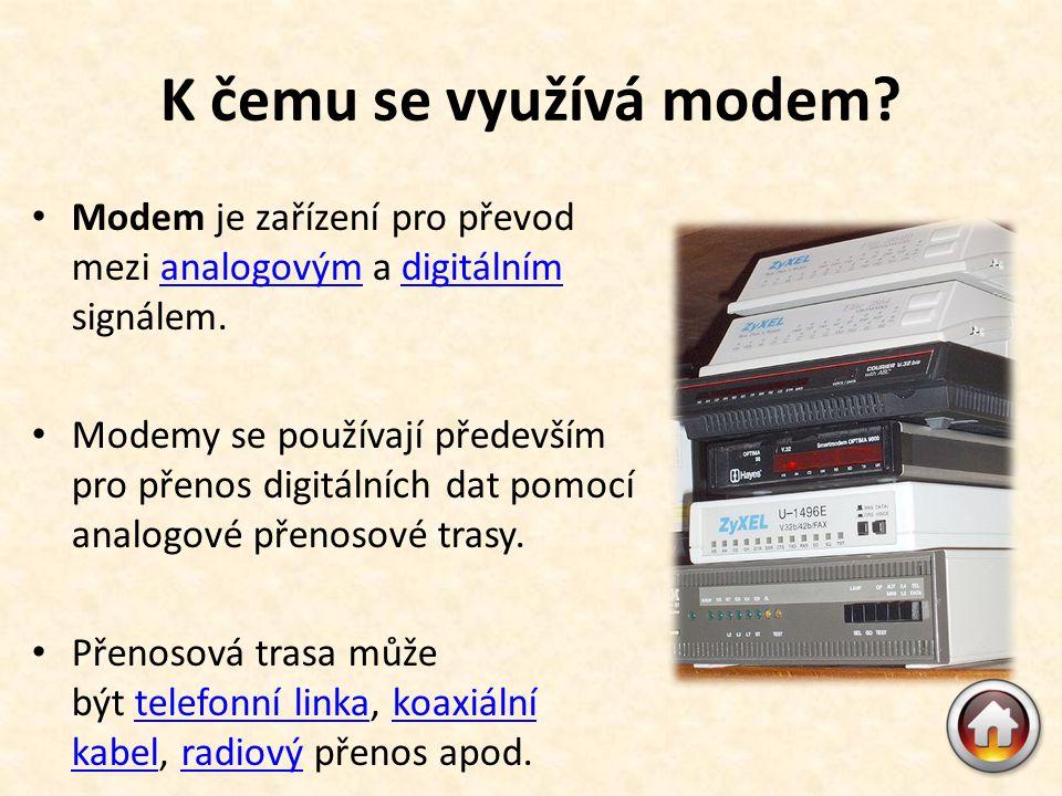 K čemu se využívá modem.