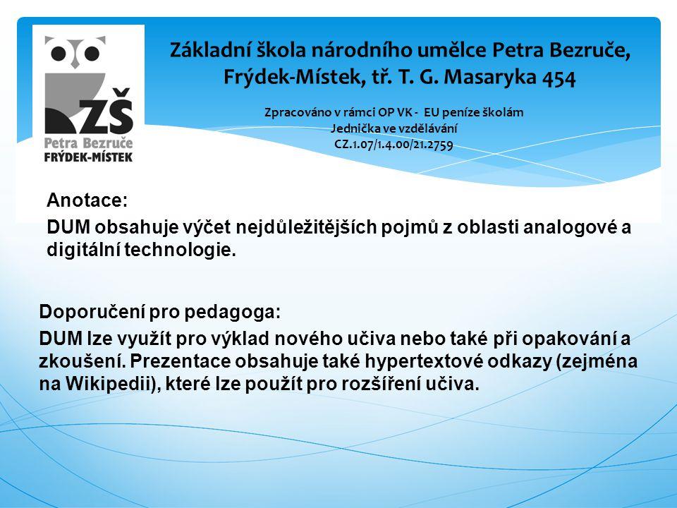 Základní pojmy Odpověz na dané otázky Řešení 1.Co znamená zkratka ICT?x 2.Uveď minimálně 7 příkladů digitální techniky využívaní ve škole.x 3.Uveď min.