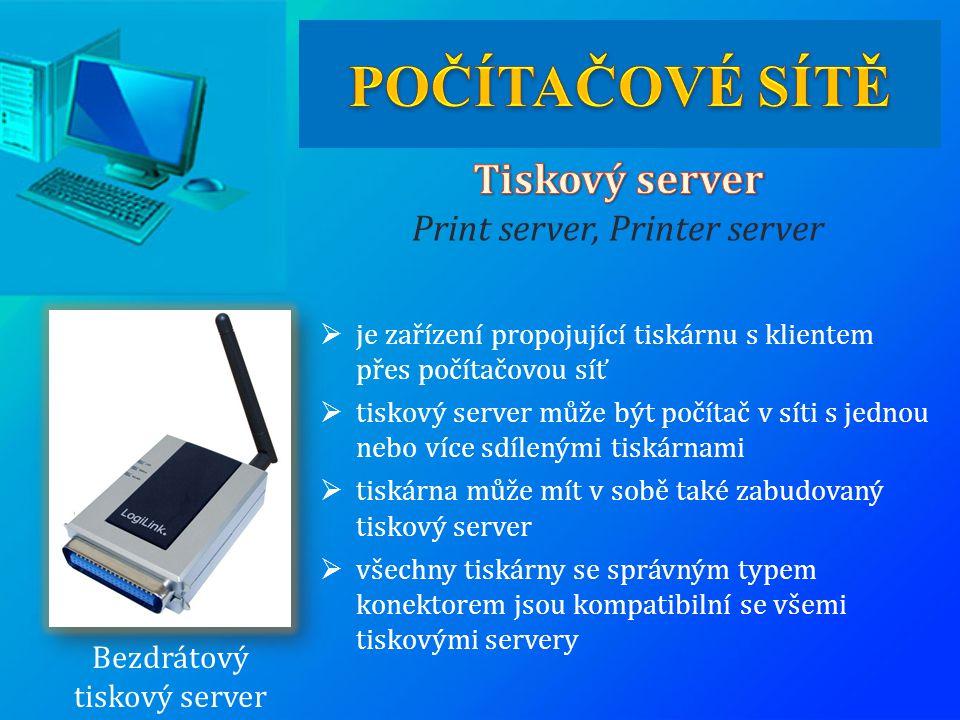 Bezdrátový tiskový server  je zařízení propojující tiskárnu s klientem přes počítačovou síť  tiskový server může být počítač v síti s jednou nebo ví