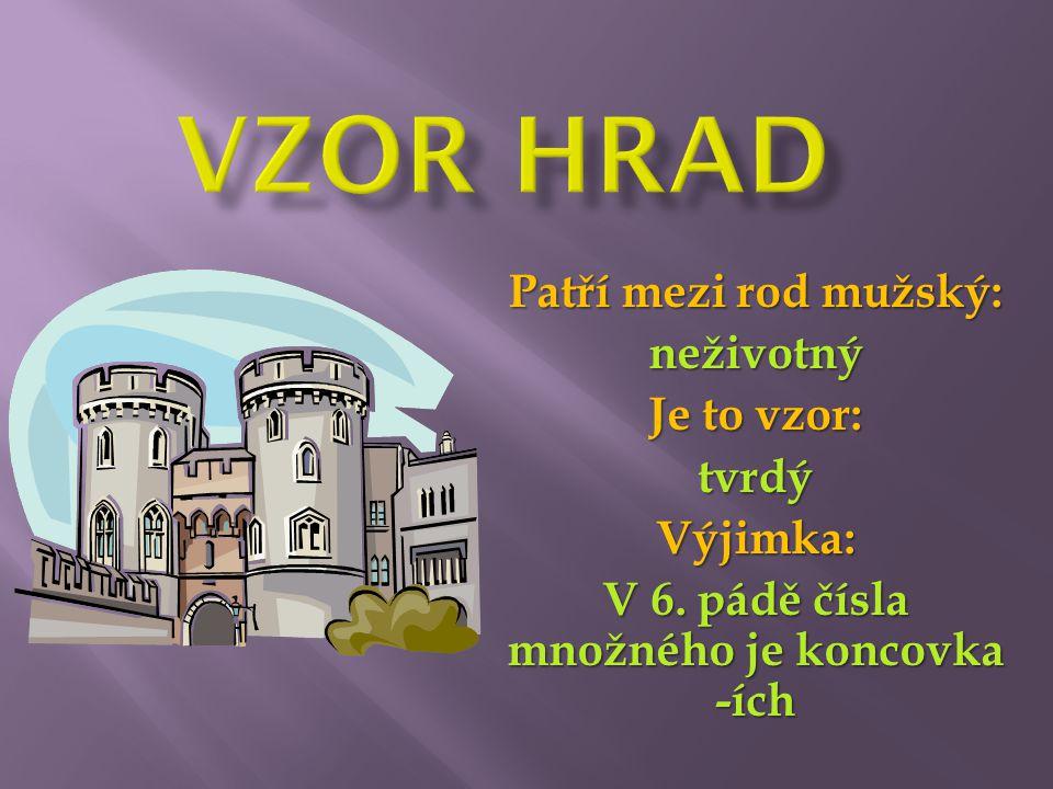 hrad bez hradu jako: