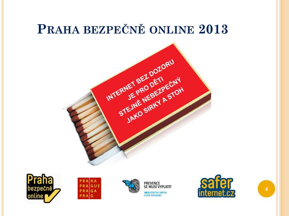 P RAHA BEZPEČNĚ ONLINE 2013 4