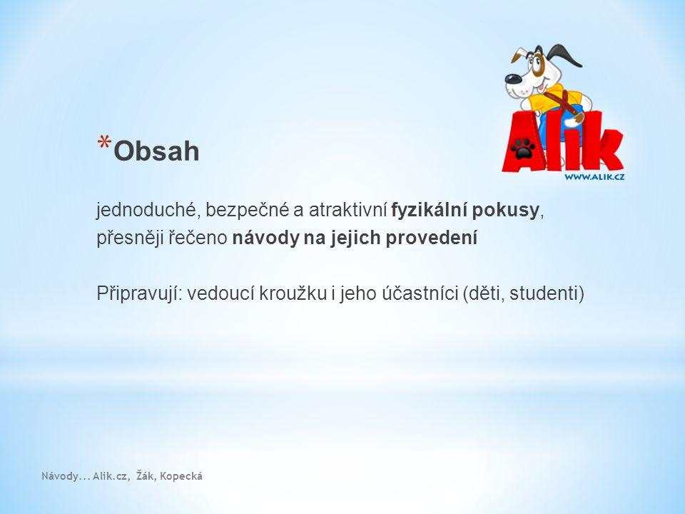 Návody... Alik.cz, Žák, Kopecká
