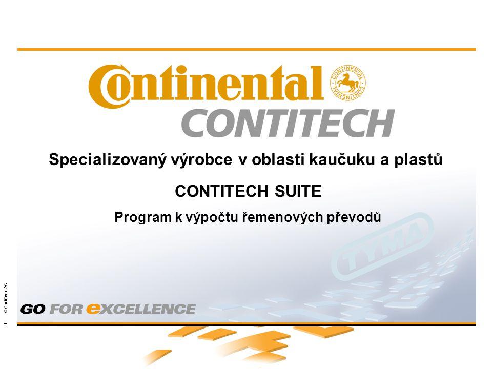 Powertransmission Group 1 © ContiTech AG Specializovaný výrobce v oblasti kaučuku a plastů CONTITECH SUITE Program k výpočtu řemenových převodů