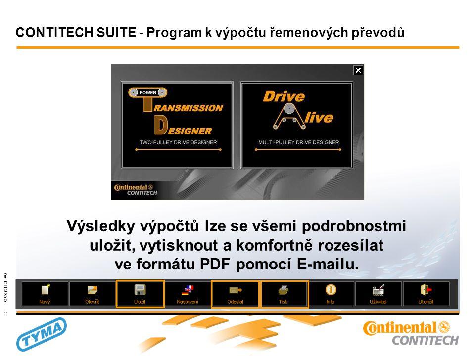 Powertransmission Group 5 © ContiTech AG Výsledky výpočtů lze se všemi podrobnostmi uložit, vytisknout a komfortně rozesílat ve formátu PDF pomocí E-mailu.