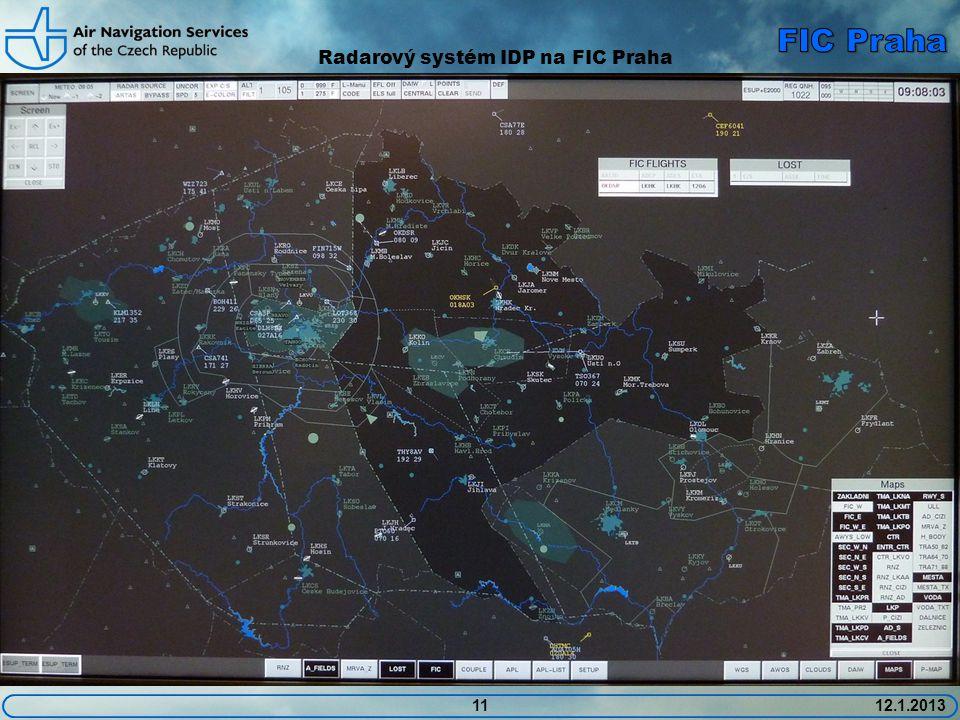 1112.1.2013 Radarový systém IDP na FIC Praha