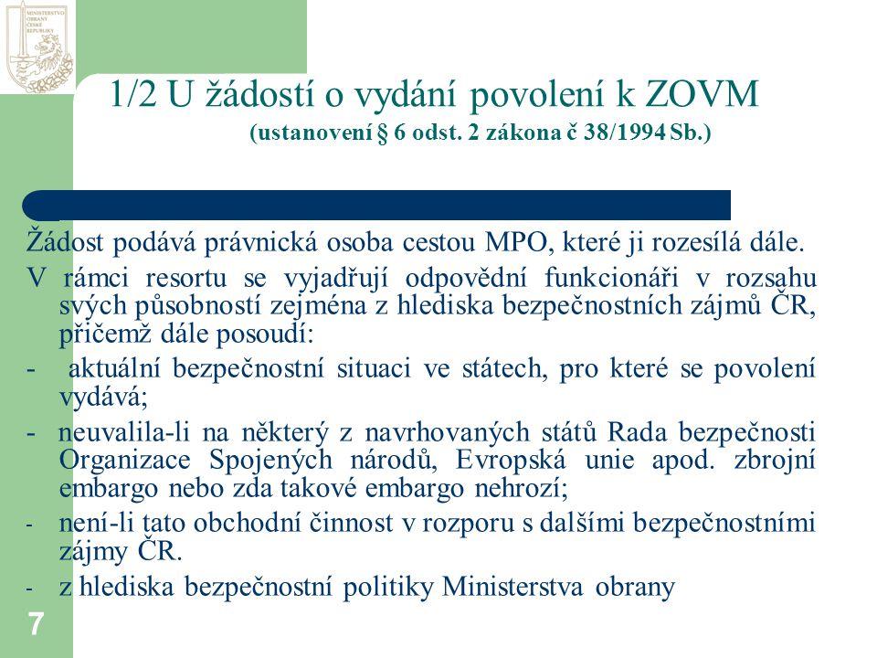 7 1/2 U žádostí o vydání povolení k ZOVM (ustanovení § 6 odst.