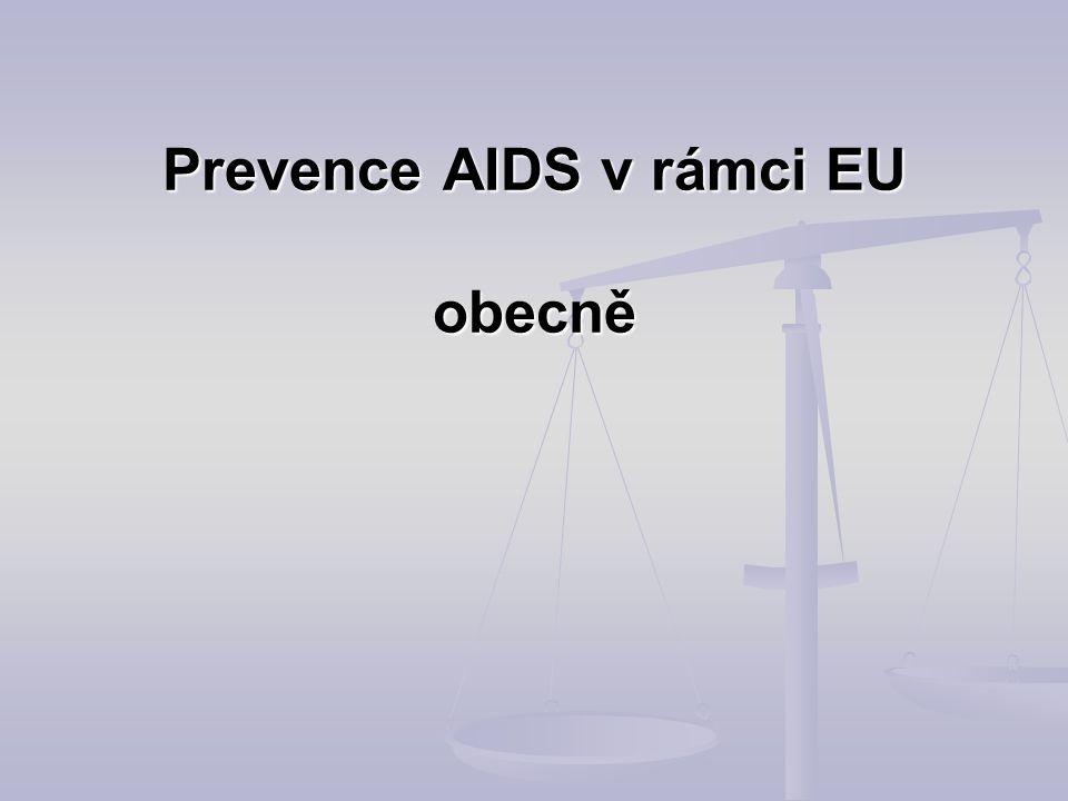 Prevence AIDS v rámci EU obecně