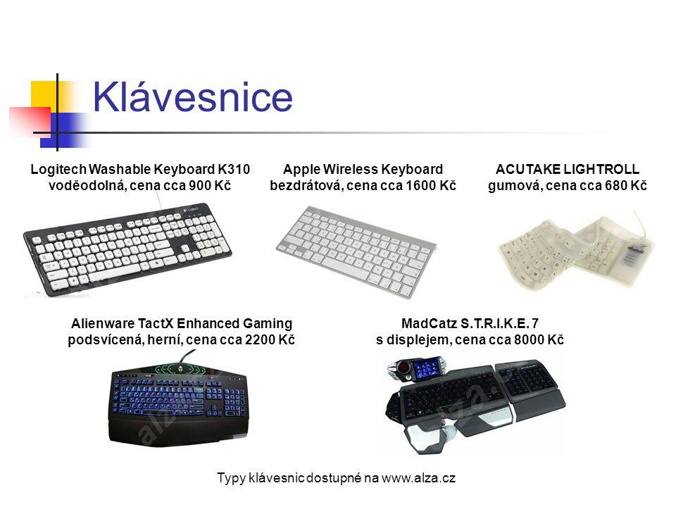 Klávesnice Typy klávesnic dostupné na www.alza.cz Logitech Washable Keyboard K310 voděodolná, cena cca 900 Kč Apple Wireless Keyboard bezdrátová, cena