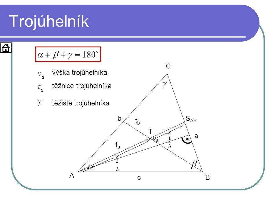 Trojúhelník A B C a b c vava výška trojúhelníka tata S AB těžnice trojúhelníka tbtb T těžiště trojúhelníka