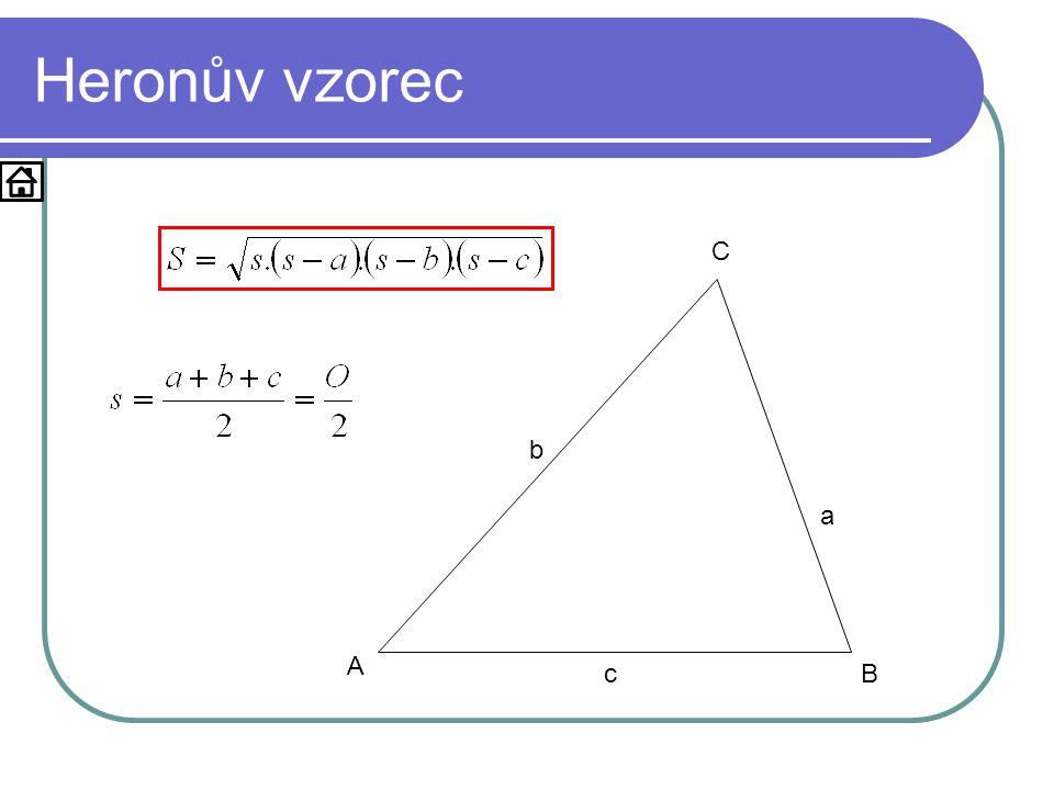 Příklad Je dán trojúhelník KLM: k = 4, l = 3 a m = 5.