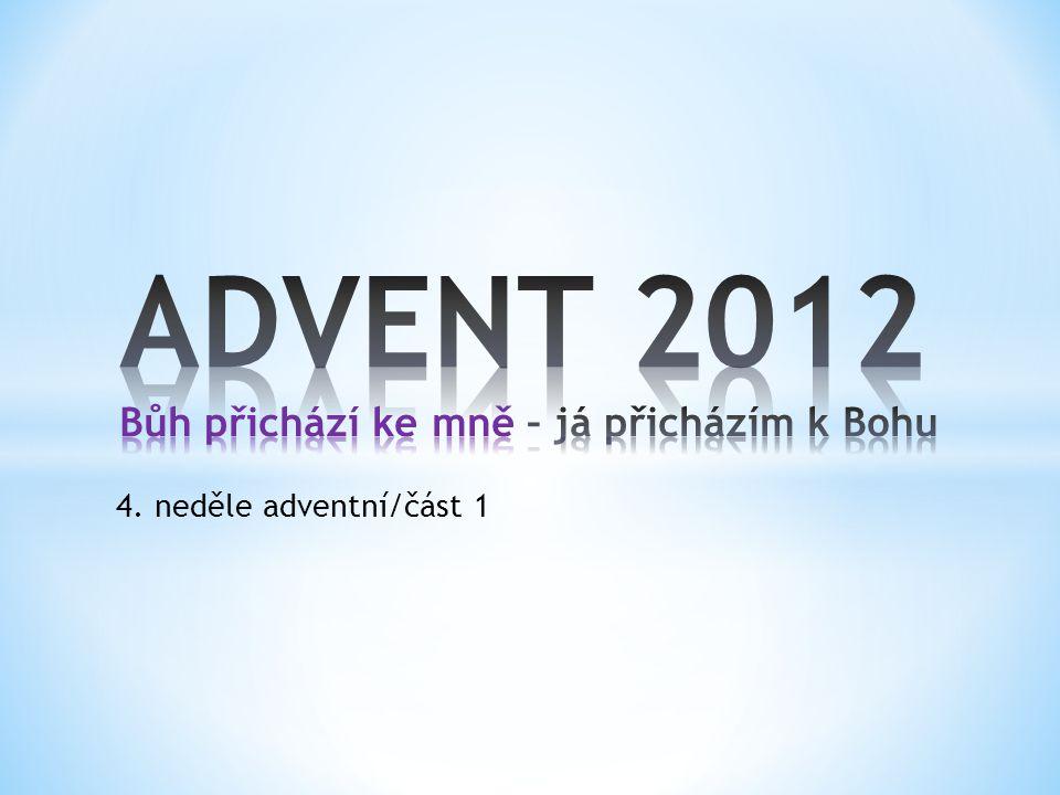4. neděle adventní/část 1