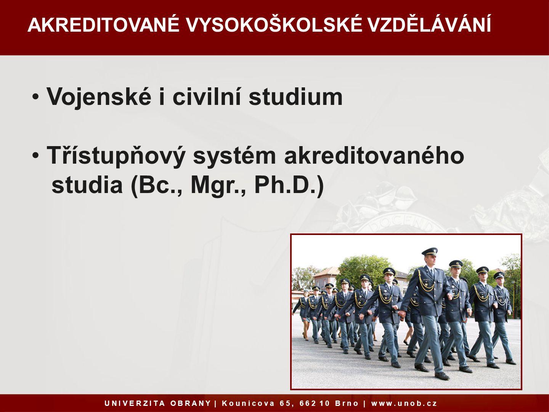 FAKULTA VOJENSKÉHO ZDRAVOTNICTVÍ (FVZ) Vzdělávání pro budoucí vojenské lékaře, farmaceuty a zdravotnické manažery.