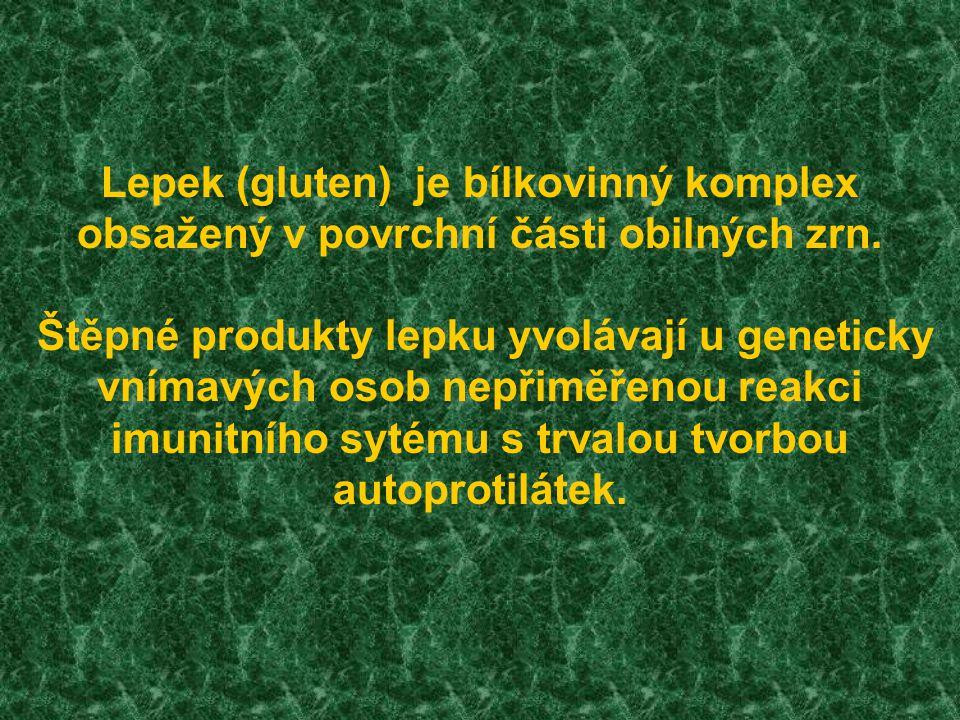Obiloviny obsahují zásobní proteiny (prolaminy), které se u pšenice označují termínem gliadiny.