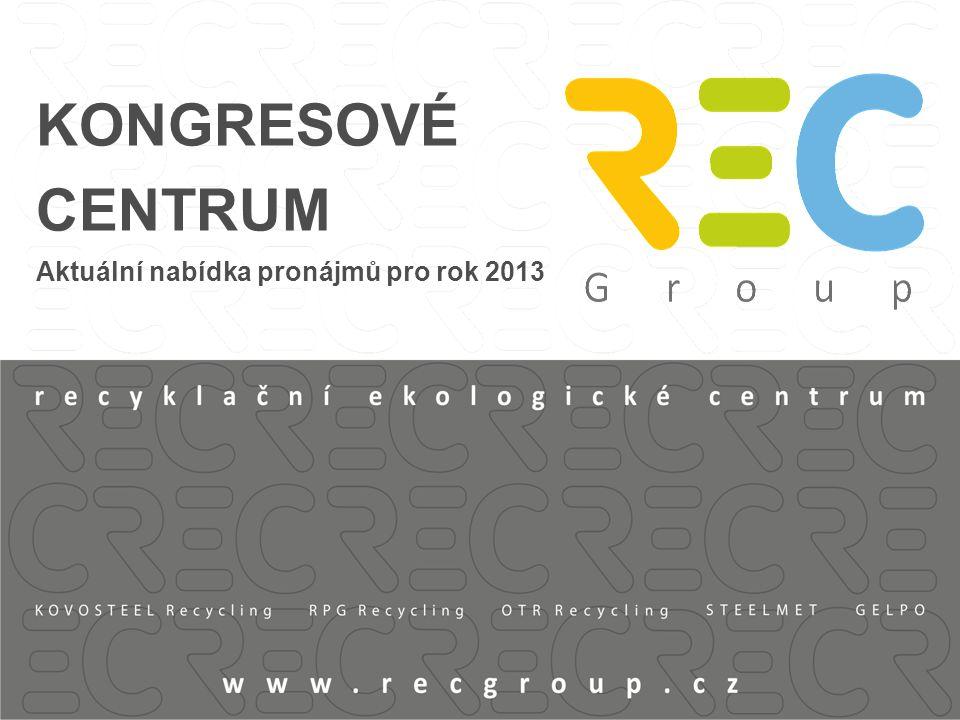 KONGRESOVÉ CENTRUM Aktuální nabídka pronájmů pro rok 2013