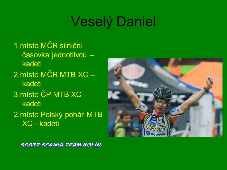 Veselý Daniel 1.místo MČR silniční časovka jednotlivců – kadeti 2.místo MČR MTB XC – kadeti 3.místo ČP MTB XC – kadeti 2.místo Polský pohár MTB XC - k