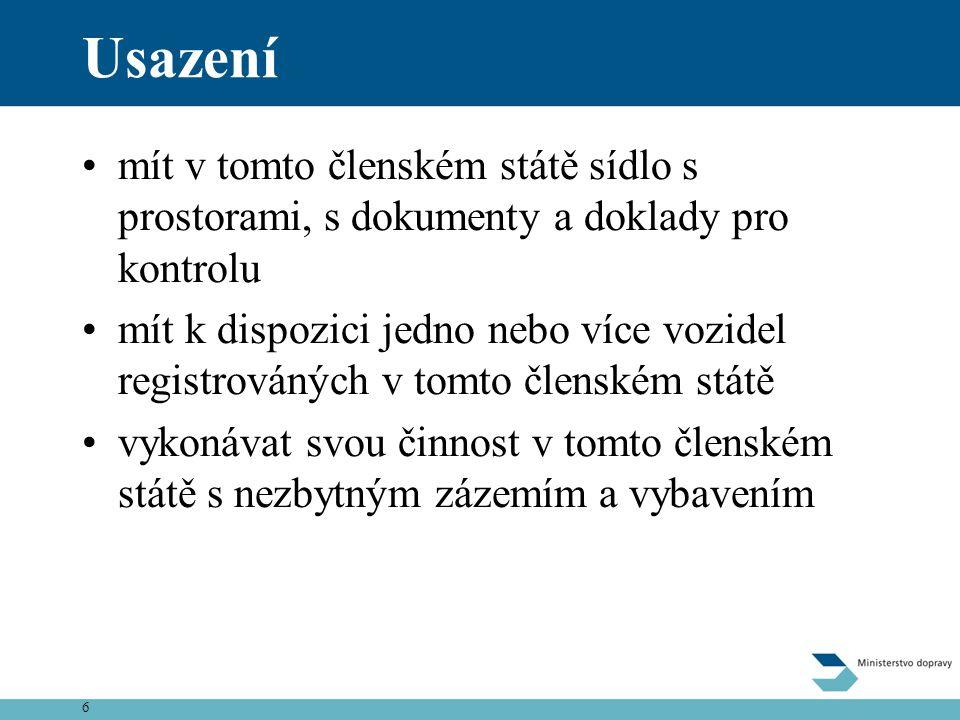 17 Přístup k trhu •Nařízení Rady (EHS) č.881/92, nařízení Rady (EHS) č.