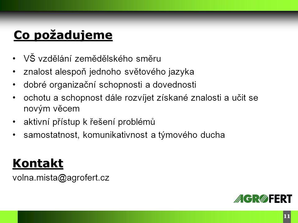 DyStar – Aliachem meeting Co požadujeme 11 •VŠ vzdělání zemědělského směru •znalost alespoň jednoho světového jazyka •dobré organizační schopnosti a dovednosti •ochotu a schopnost dále rozvíjet získané znalosti a učit se novým věcem •aktivní přístup k řešení problémů •samostatnost, komunikativnost a týmového duchaKontakt volna.mista@agrofert.cz