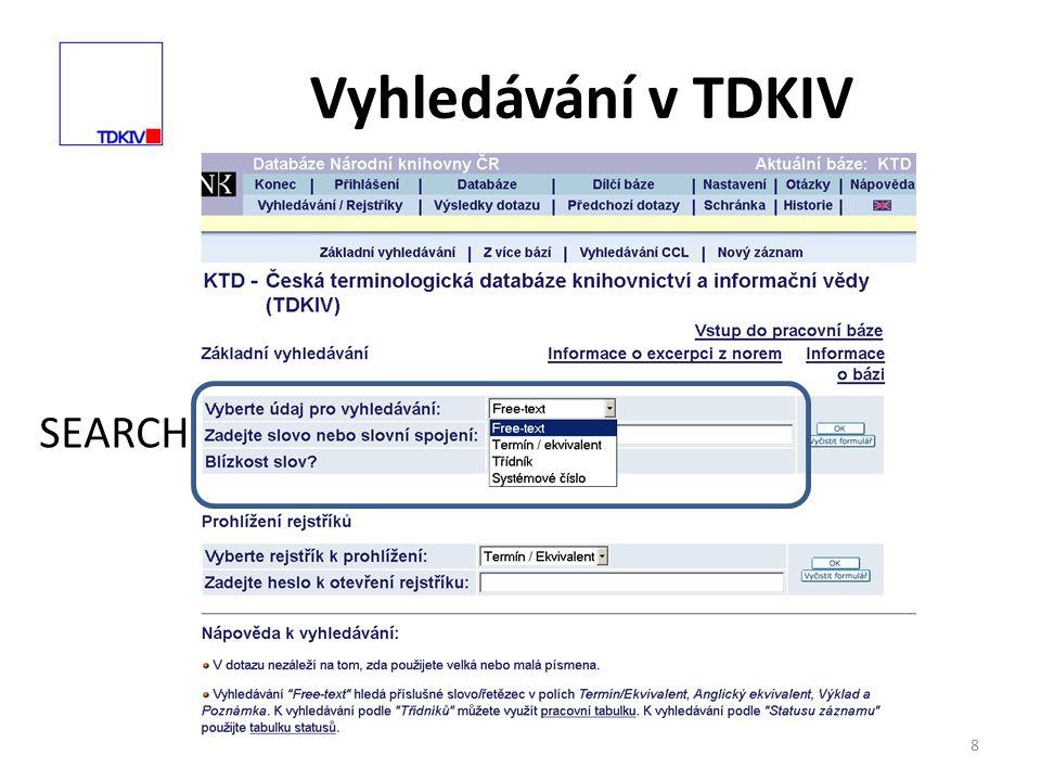 8 Vyhledávání v TDKIV SEARCH