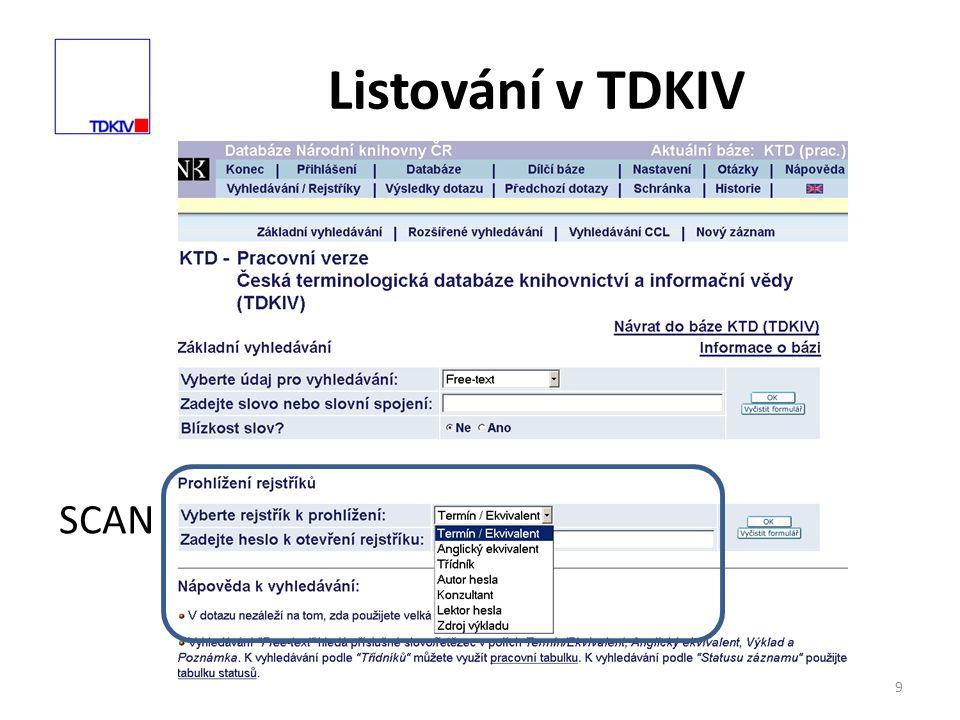9 Listování v TDKIV SCAN