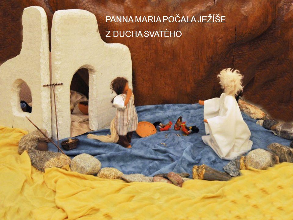 PANNA MARIA POČALA JEŽÍŠE Z DUCHA SVATÉHO