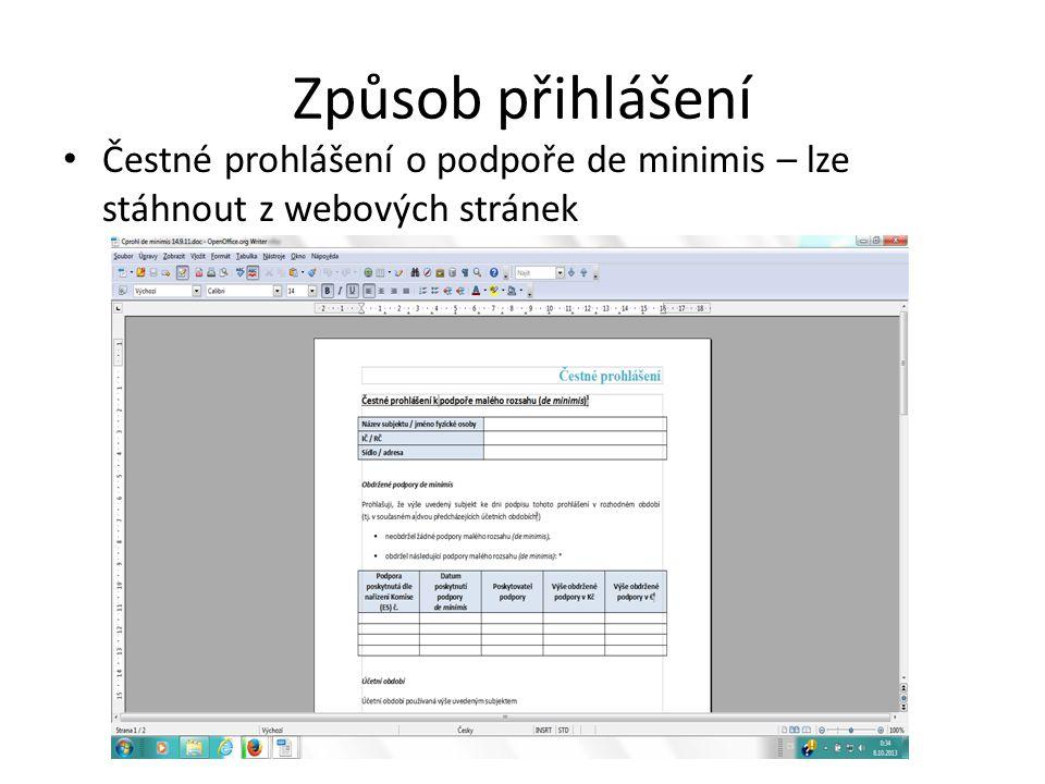 Způsob přihlášení • Čestné prohlášení o podpoře de minimis – lze stáhnout z webových stránek