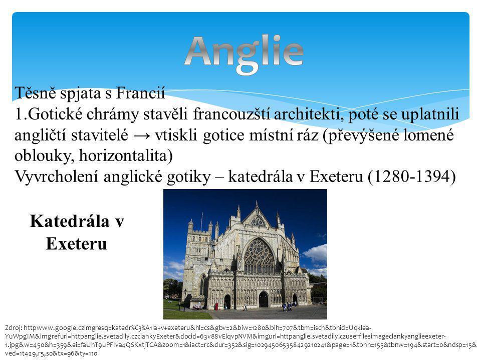 Těsně spjata s Francií 1.Gotické chrámy stavěli francouzští architekti, poté se uplatnili angličtí stavitelé → vtiskli gotice místní ráz (převýšené lo