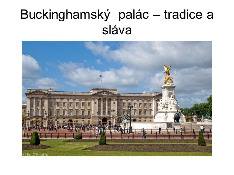 Buckinghamský palác – tradice a sláva
