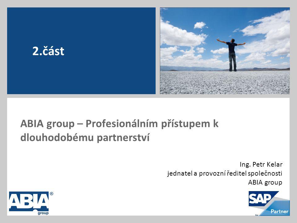 ABIA group – Profesionálním přístupem k dlouhodobému partnerství Ing.