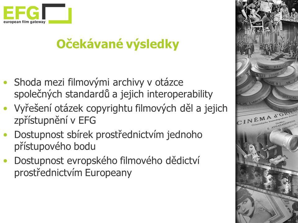 Očekávané výsledky •Shoda mezi filmovými archivy v otázce společných standardů a jejich interoperability •Vyřešení otázek copyrightu filmových děl a jejich zpřístupnění v EFG •Dostupnost sbírek prostřednictvím jednoho přístupového bodu •Dostupnost evropského filmového dědictví prostřednictvím Europeany