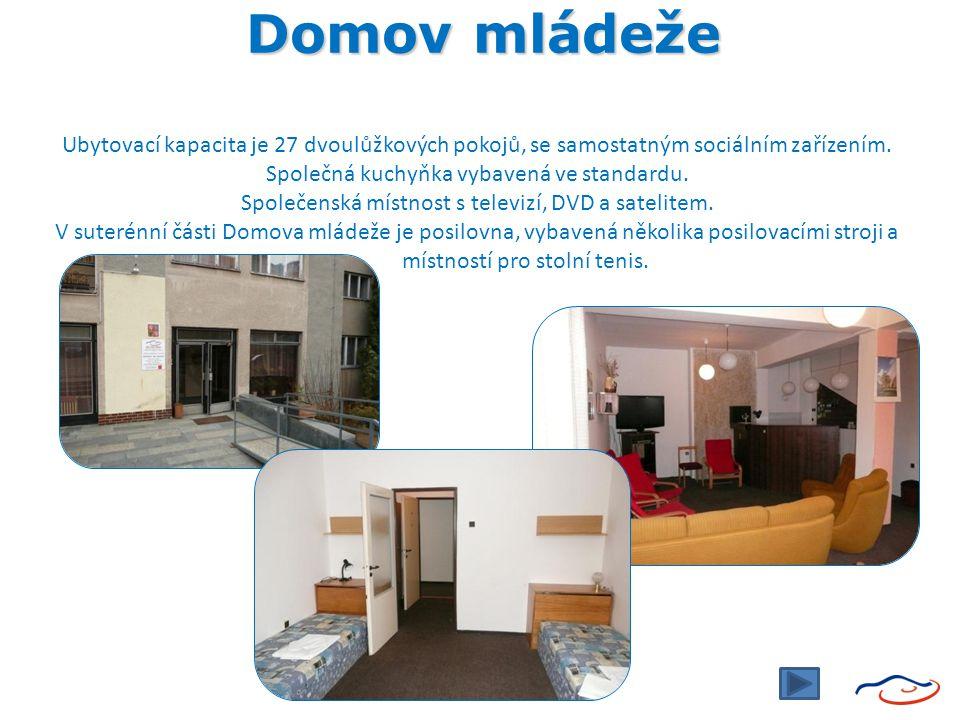 Domov mládeže Domov mládeže Ubytovací kapacita je 27 dvoulůžkových pokojů, se samostatným sociálním zařízením. Společná kuchyňka vybavená ve standardu