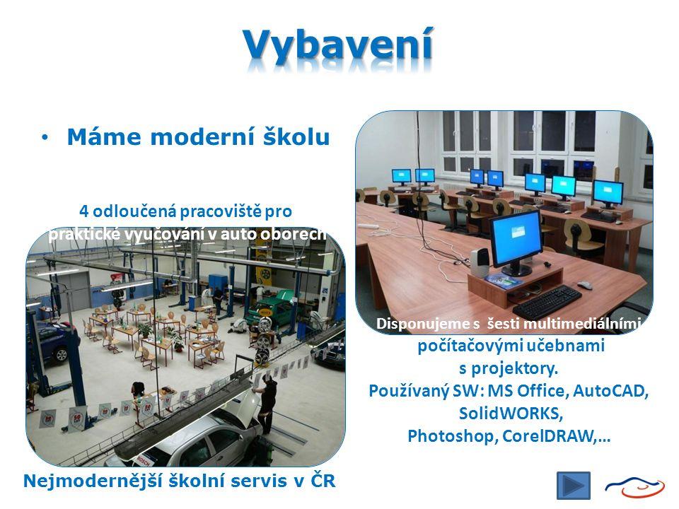 • Máme moderní školu Disponujeme s šesti multimediálními počítačovými učebnami s projektory. Používaný SW: MS Office, AutoCAD, SolidWORKS, Photoshop,