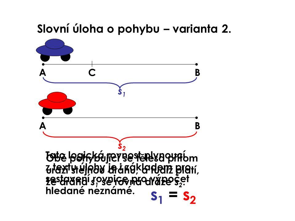 Slovní úloha o pohybu – varianta 2.