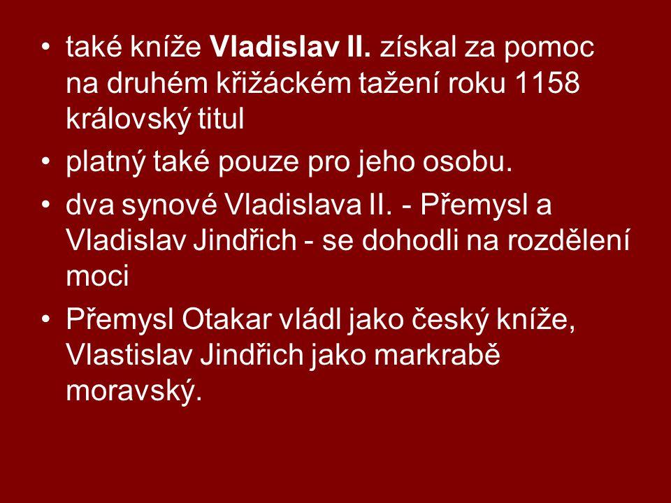 •také kníže Vladislav II.
