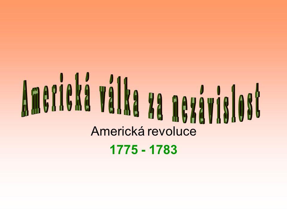 Americká revoluce 1775 - 1783
