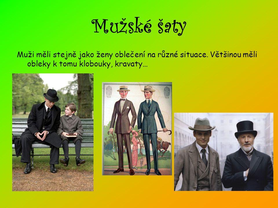 Mužské šaty Muži měli stejně jako ženy oblečení na různé situace. Většinou měli obleky k tomu klobouky, kravaty…
