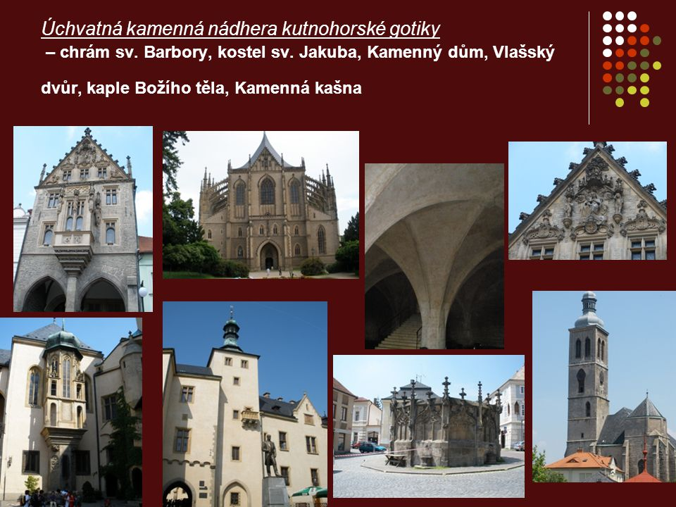 Půvab a ladnost kutnohorského baroka – konvent řádu sv.Voršily, Sankturinovský dům, kostel sv.