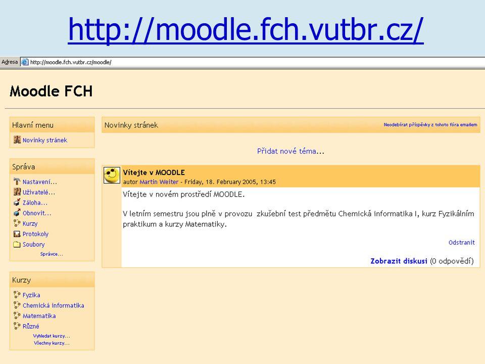 http://moodle.fch.vutbr.cz/