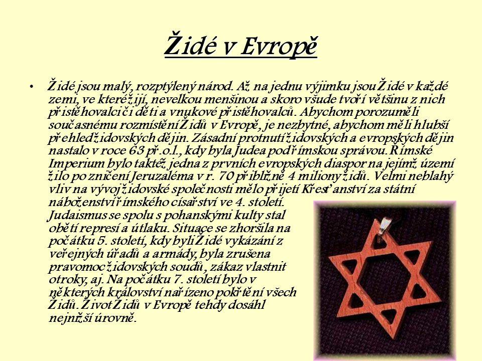 Judaismus •Je to tradiční židovské náboženství vycházející z hebrejské bible (odpovídá přibližně Starému zákonu) a náboženských komentářů.