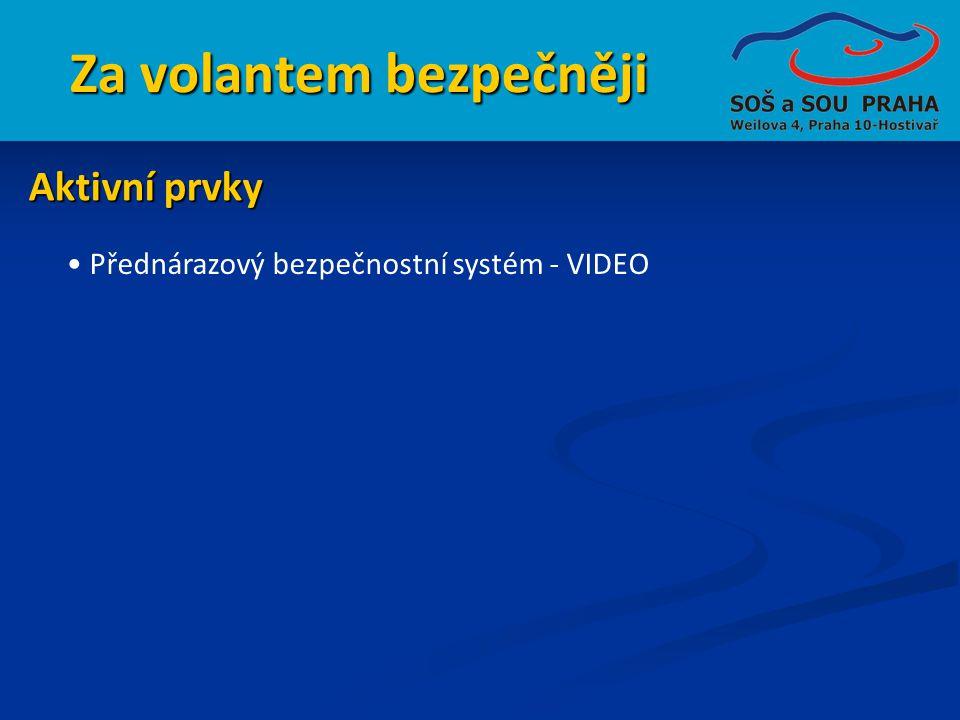 Za volantem bezpečněji • Přednárazový bezpečnostní systém - VIDEO Aktivní prvky