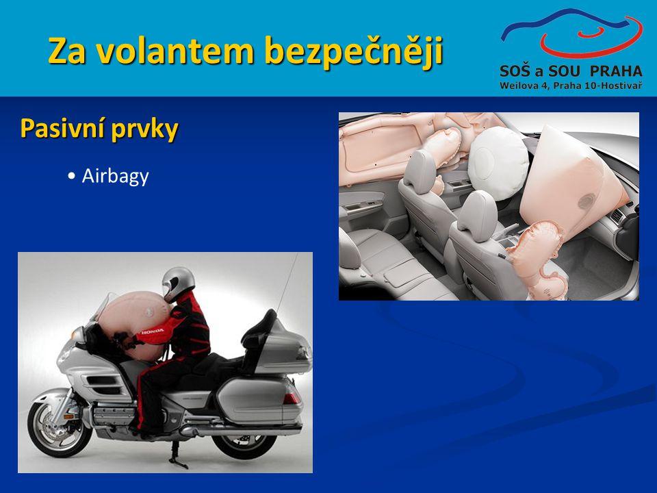 Za volantem bezpečněji Pasivní prvky • Airbagy
