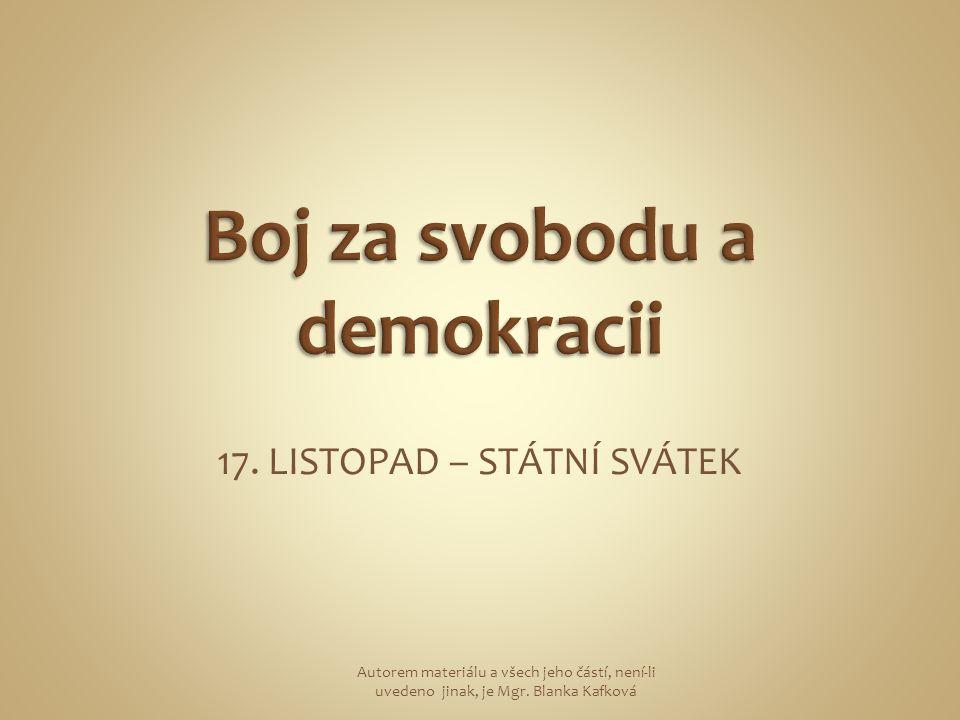 V Československé republice vládla jediná strana KOMUNISTICKÁ STRANA ČESKOSLOVENSKA – KSČ Lidé svoji nespokojenost s vládou této strany dávali na demonstracích.