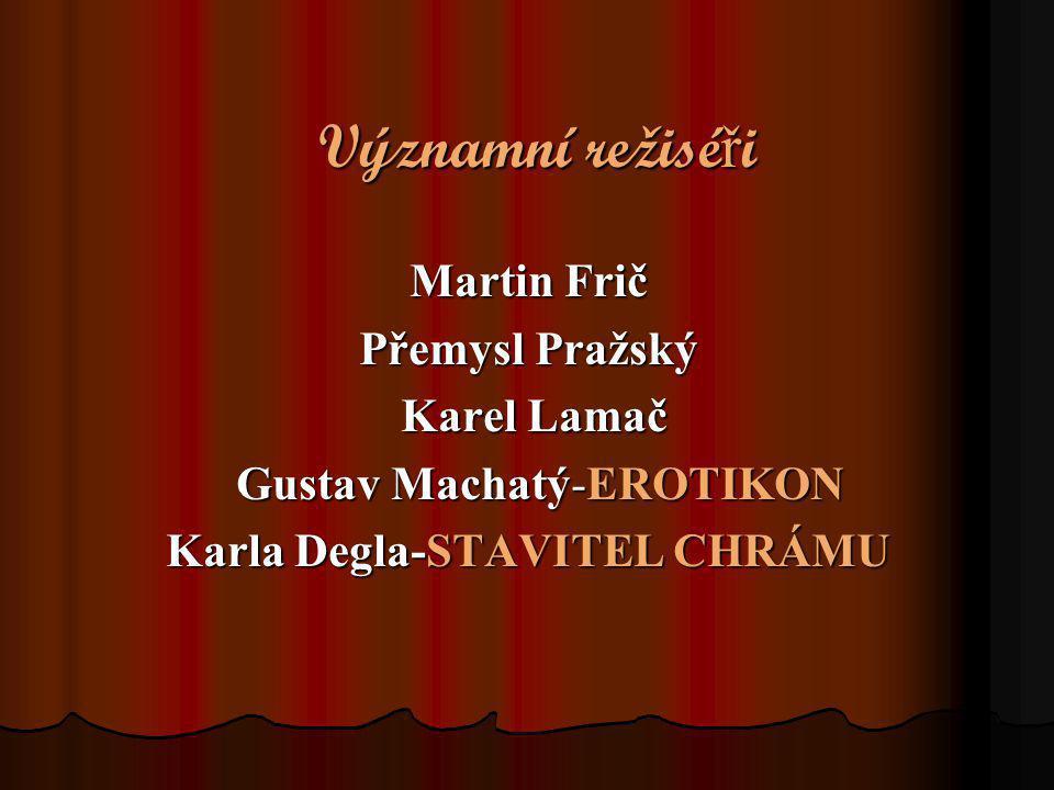 Old ř ich Nový Český filmový a divadelní herec, od roku 1918 dostal angažmá v divadle v Ostravě.