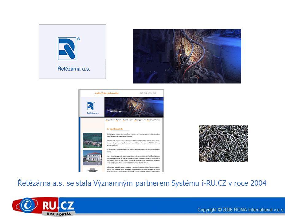 Řetězárna a.s. se stala Významným partnerem Systému i-RU.CZ v roce 2004