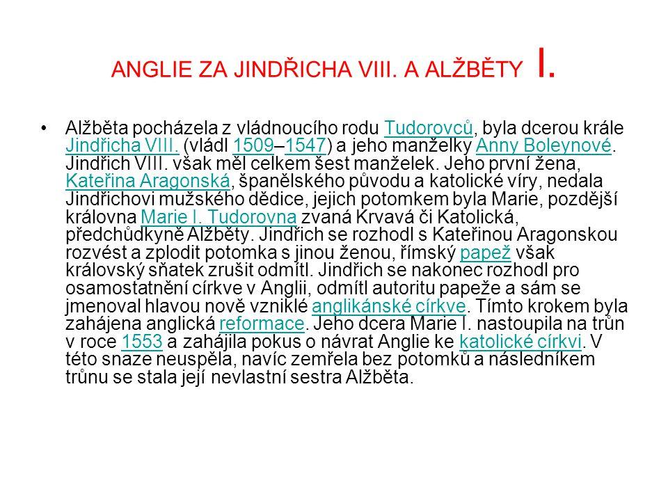 ANGLIE ZA JINDŘICHA VIII.A ALŽBĚTY I.
