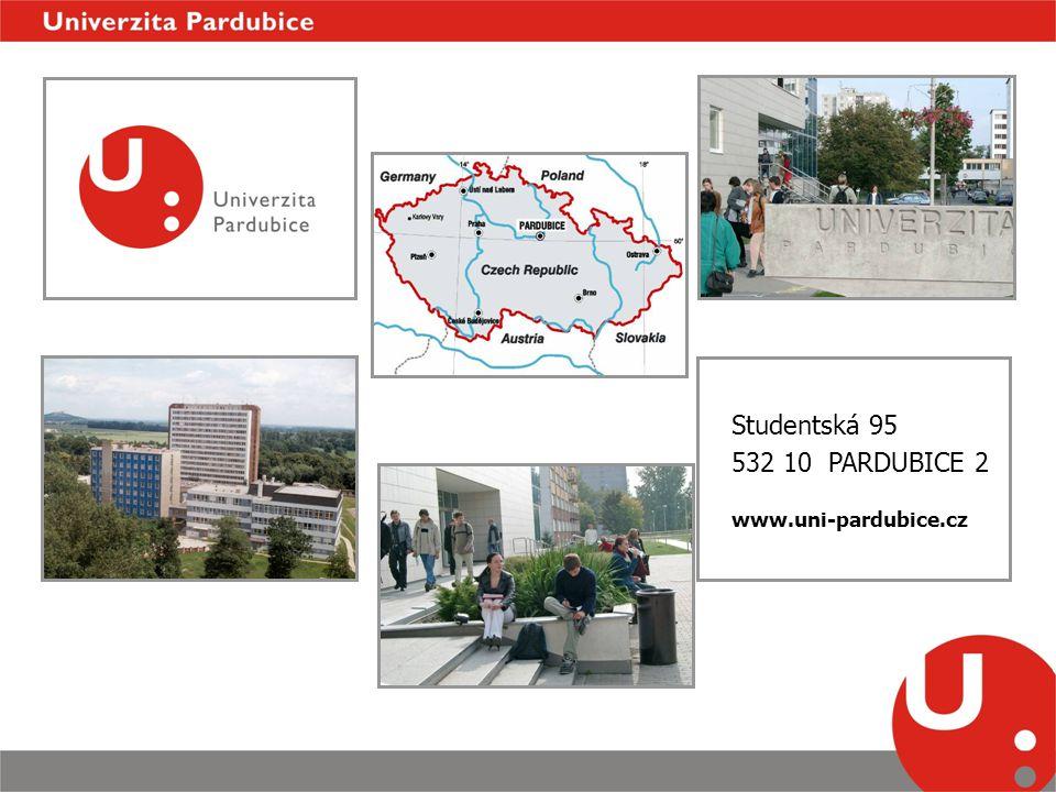 Studentská 95 532 10 PARDUBICE 2 www.uni-pardubice.cz