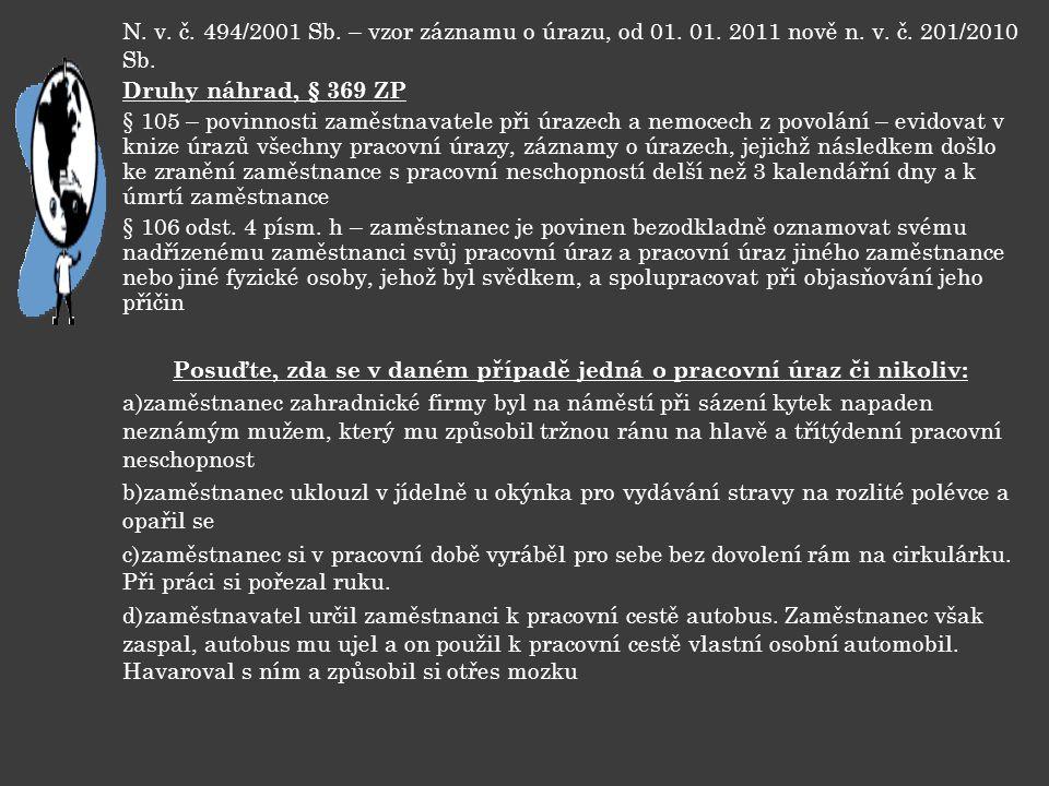 N.v. č. 494/2001 Sb. – vzor záznamu o úrazu, od 01.