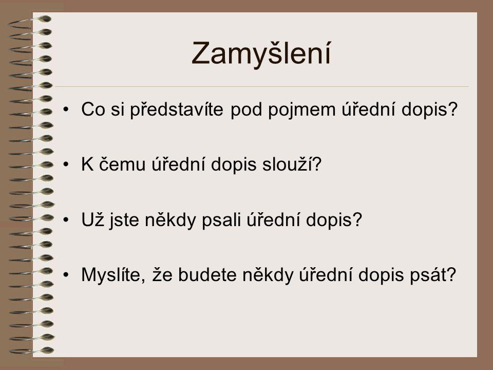 Úřední dopis Tomáš Metelka Bezručova 4434 430 04 Chomutov Jazyková škola Bumerang V Jámě 1 110 00 Praha 1 Praha 9.
