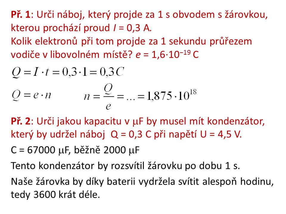 Př.1: Čtyři rezistory o odporech 10 , 20 , 30 , 40  jsou spojeny paralelně.